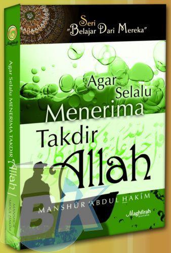 Cover Buku Agar Selalu Menerima Takdir Allah