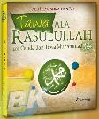 Tawa Ala Rasulullah : 101 Canda dan Tawa Muhammad saw