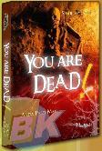 You Are Dead! - Anda Pasti Mati