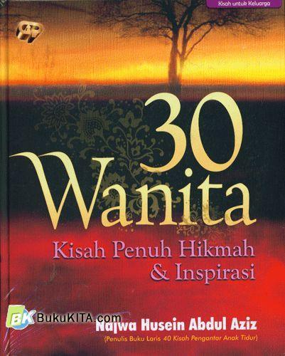 Cover Buku 30 Wanita : Kisah Penuh Hikmah & Inspirasi