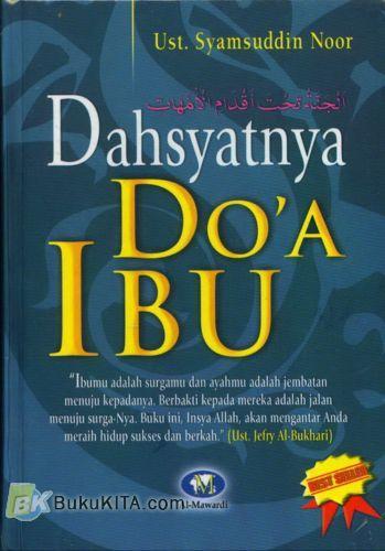 Cover Buku Dahsyatnya Doa Ibu (Hard Cover)
