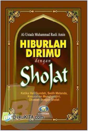 Cover Buku Hiburlah Dirimu dengan Shalat