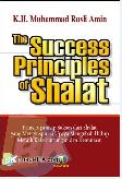 The Success Principles of Shalat