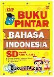 Buku Pintar Bahasa Indonesia SD untuk Kelas 4, 5, & 6
