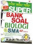 Super Bank Soal Biologi SMA untuk Kelas 1, 2, & 3