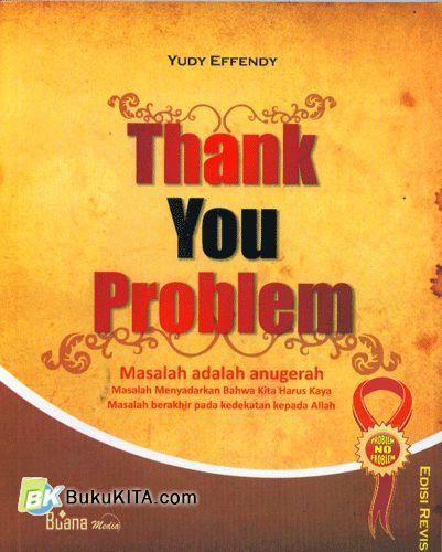 Cover Buku Thank You Problem - Masalah Adalah Anugerah