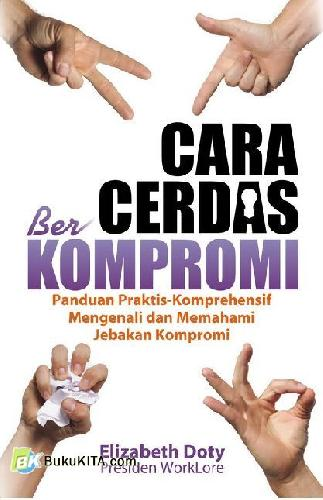 Cover Buku Cara Cerdas Berkompromi