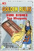 Golden Rules : Seni Bisnis Tao Zhugong