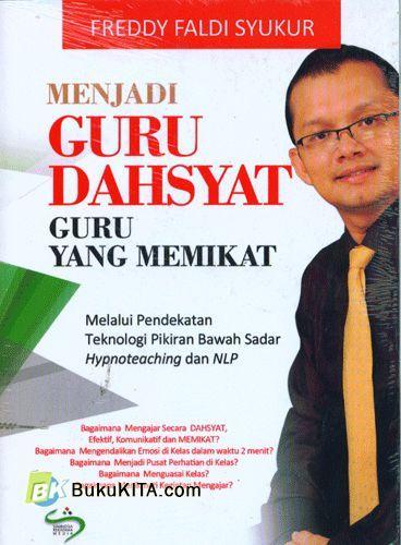 Cover Buku Menjadi Guru Dahsyat Guru Yang Memikat