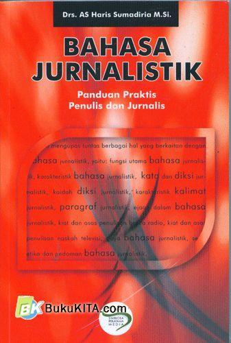 Cover Buku Bahasa Jurnalistik : Panduan Praktis Penulis dan Jurnalis