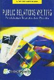 Public Relations Writing : Pendekatan Teoretis dan Praktis