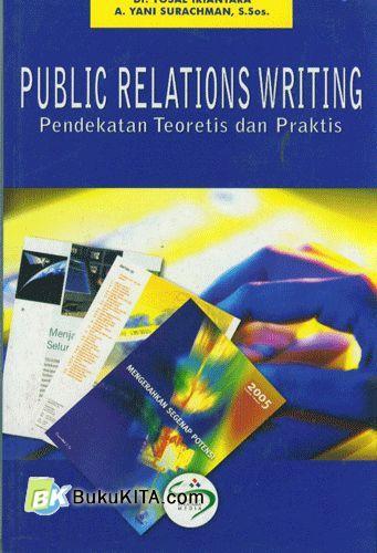 Cover Buku Public Relations Writing : Pendekatan Teoretis dan Praktis