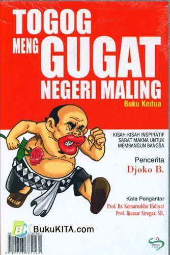 Cover Buku TOGOG Menggugat Negeri Maling