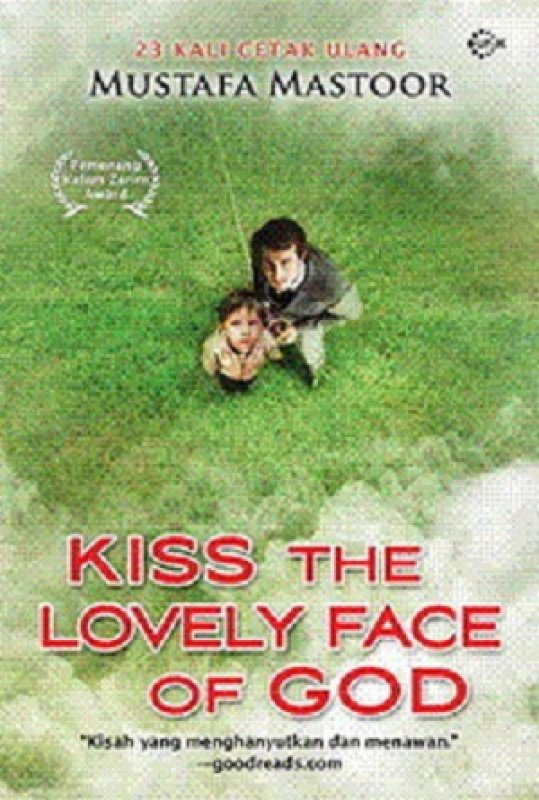 Cover Buku Kiss The Lovely Face Of God