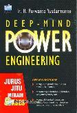 Deep-Mind Power Engineering : Jurus Jitu Meraih Sukses