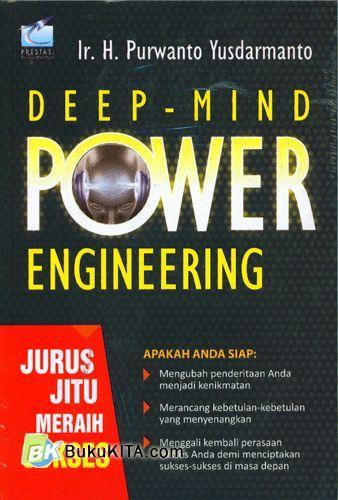 Cover Buku Deep-Mind Power Engineering : Jurus Jitu Meraih Sukses