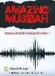 Amazing Musibah : Makna di Balik Semua Musibah