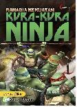 Rahasia Kekuatan Kura-Kura Ninja