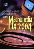 Membuat Desain Situs Web dengan Macromedia MX 2004