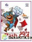 Panduan Praktis : Adobe Flash CS4 untuk Pembuatan Animasi Interaktif