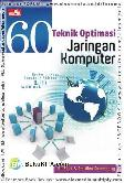 6 Teknik Optimasi Jaringan Komputer