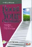 Boost Your Potentials! : Dengarkan Suara Hatimu Lima Menit Saja!