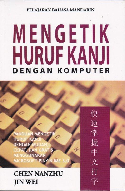 Cover Buku Mengetik Huruf Kanji Dengan Komputer