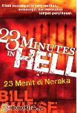 23 Minutes In Hell - 23 Menit di Neraka