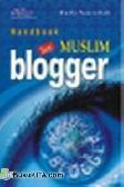 Handbook for Muslim Blogger