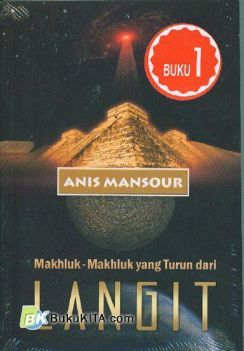 Cover Buku Makhluk-Makhluk yang Turun dari LANGIT #1