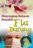 Menyingkap Rahasia Flu Burung