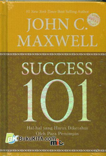 Cover Buku Success 101 : Hal-Hal yang Harus Diketahui Oleh Para Pemimpin