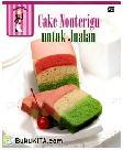 Cake Non Terigu untuk Jualan
