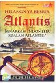 Hilangnya Benua Atlantis : Benarkah Indonesia Adalah Atlantis?