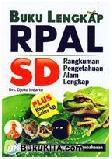 Buku Lengkap RPAL SD : Rangkuman Pengetahuan Alam Lengkap
