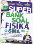 Super Bank Soal Fisika SMA untuk Kelas 1, 2, dan 3
