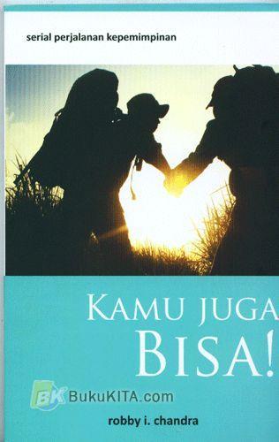 Cover Buku Serial Perjalanan Kepemimpinan : Kamu Juga Bisa!
