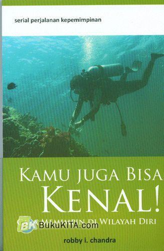 Cover Buku Serial Perjalanan Kepemimpinan : Kamu Juga Bisa Kenal!