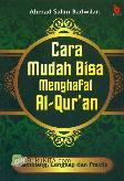 Cara Mudah Bisa menghafal Al-Quran