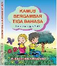 Kamus Bergambar Tiga Bahasa (Indonesia-Inggris-Arab)