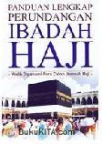 Cover Buku Panduan Lengkap Perundangan Ibadah Haji Wajib Dipahami Para Calo