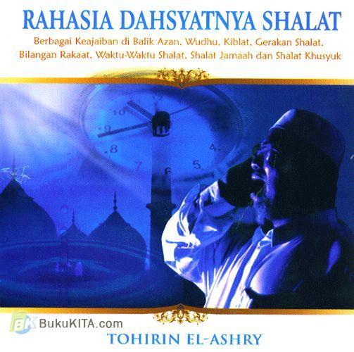 Cover Buku Rahasia Dahsyatnya Shalat