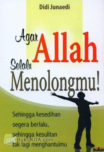 Cover Buku Agar Allah Selalu Menolongmu!