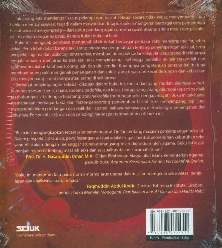 Cover Belakang Buku 17+ Seks Menyimpang : Tinjauan dan Solusi Berdasarkan al-Qur'an dan Psikologi