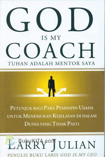 Cover Buku God Is My Coach - Tuhan Adalah Mentor Saya