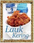 Aroma Rasa Kuliner Indonesia : Lauk Kering