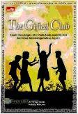 The Gifted Klub : Kisah Perjuangan dan Cinta Anak-anak Cerdas Istimewa