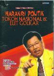 Harakiri Politik Tokoh Nasional & Elit Golkar