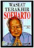 Wasiat Terakhir Soeharto