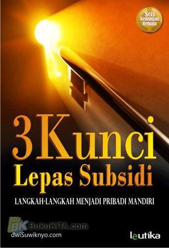 Cover Buku 3 Kunci Lepas Subsidi